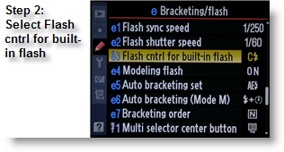 Select Flash cntrl for built-in flash on the Nikon D300