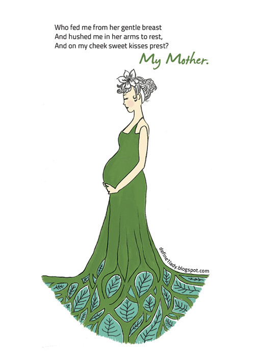 My Mother by Ann Taylor, Inspirational Quote, Whimisical Illustration for Mothers, Mother Nature, Motherly Love