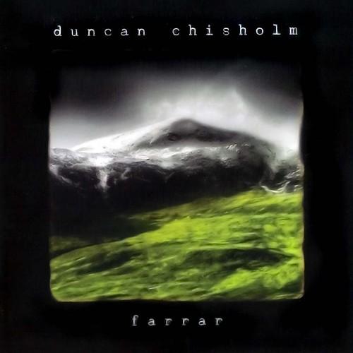 Duncan Chisholm...Farrar