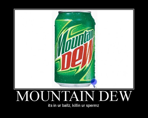 Mountain Dew Motivational Poster