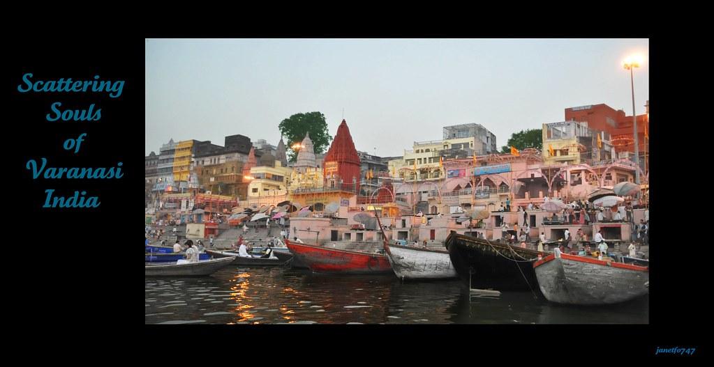 Scattering Souls in Varanasi