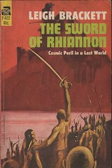 The Sword of Rhiannon by Leigh Brackett (Ace 1953); cover by John Schoenherr