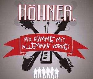 Höhner - Mir Kumme Mit Allemann Vorbei