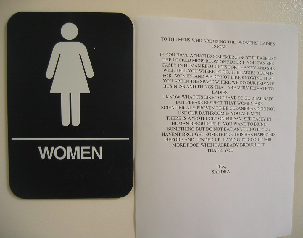"TO THE MEN WHO ARE USING THE ""WOMENS"" LADIES ROOM"