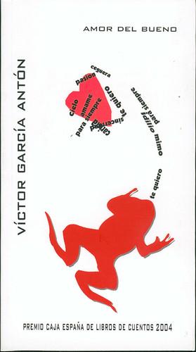 Víctor García Antón, Amor del bueno