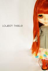 L'arrivée de Louison Thistle...
