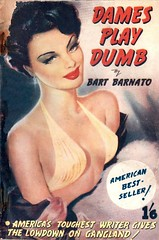 Dames Play Dumb (kevin63) Tags: lightner photos scans vintage old antique atomicsamba facebook fiction woman damesplaydumb pulp hardboiled british eyeshadow lowcut eveninggown table redlipstick bartbarnato american writer