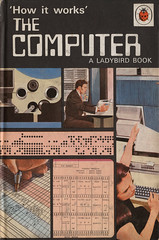 'how it works' the computer (maraid) Tags: illustration book cover ladybird howitworks thecomputer bhrobinson davidcarey