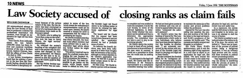 Scotsman 5 June 1998 Law Society accused of closing ranks as claimi fails