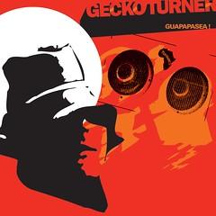 Gecko Turner - Guapapasea! (CD) LMNK01