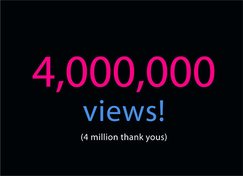 4 Million Views! Thank You!