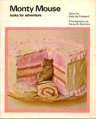 Monty Mouse looks for adventure (verpabunny) Tags: mouse picture books literature childrens monty stunned taxidermied alwayshopeditwasntdead