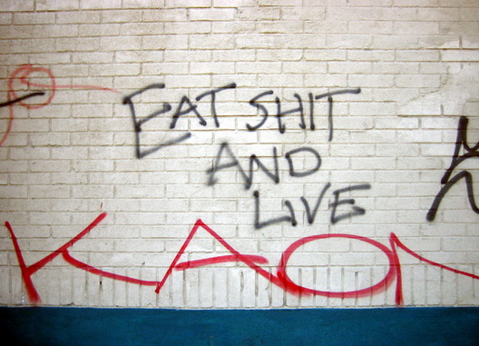 Eat Shit and Live Small