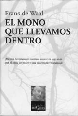 Frans de Waal, El mono que llevamos dentro