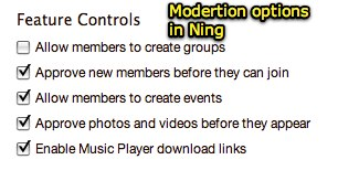 Moderation options in Ning