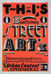 This is street art (orange) (Miss Mini Graff) Tags: thisisstreetart serigraph screenprint posters streetart 2016 letraset michaelcorridore lowres poster sydney australia
