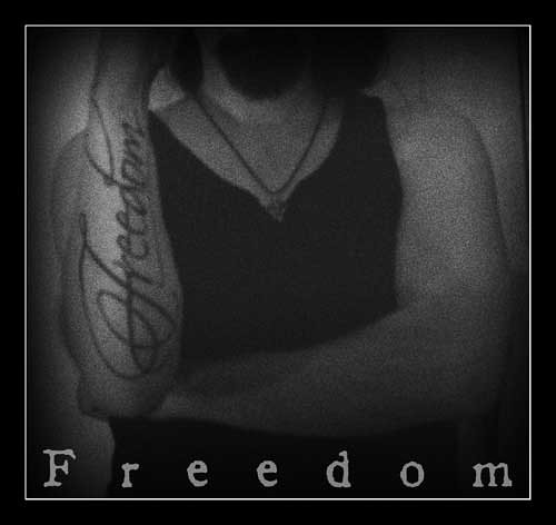 Freedom Tattoo. Another submission to my increasingly long list of textual