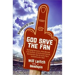"[WILL LEITCH] ""God Save The Fan"" By Will Leitch"