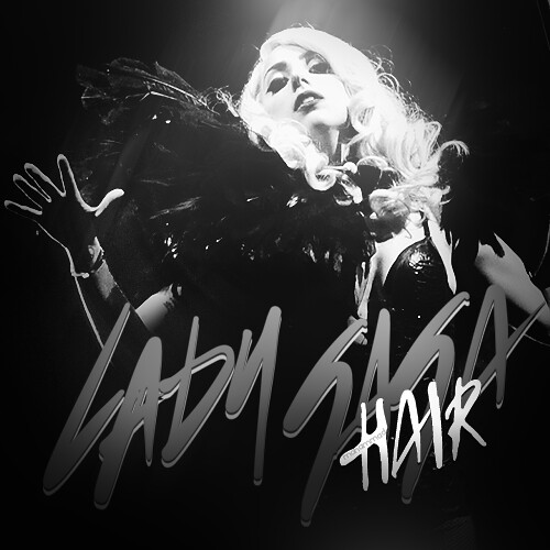 lady gaga hair coverlandia. Lady Gaga - Hair {by