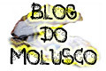 Blog do Molusco