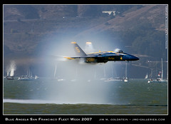 Blue Angels San Francisco Fleet Week 2007 - Speed (jimgoldstein) Tags: sanfrancisco california plane navy jet f18 blueangels soe fleetweek fa18 supershot sneakpass jmggalleries anawesomeshot aplusphoto jimmgoldstein 200750plusfaves diamondclassphotographer flickrdiamond week2007 700mph