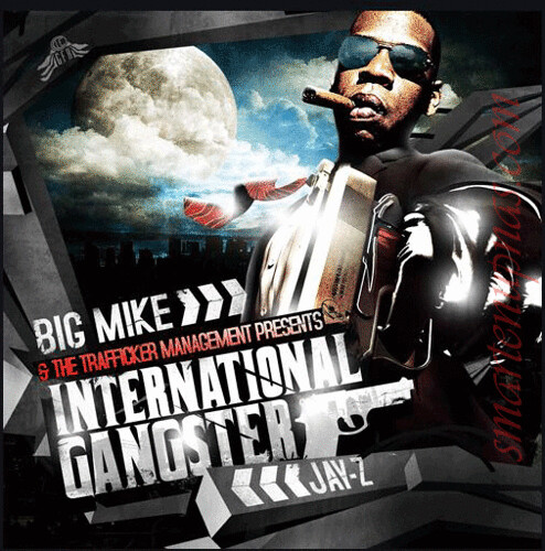 big mike jay-z international gangster mixtape