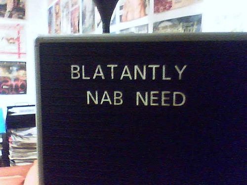 blatantly nab need