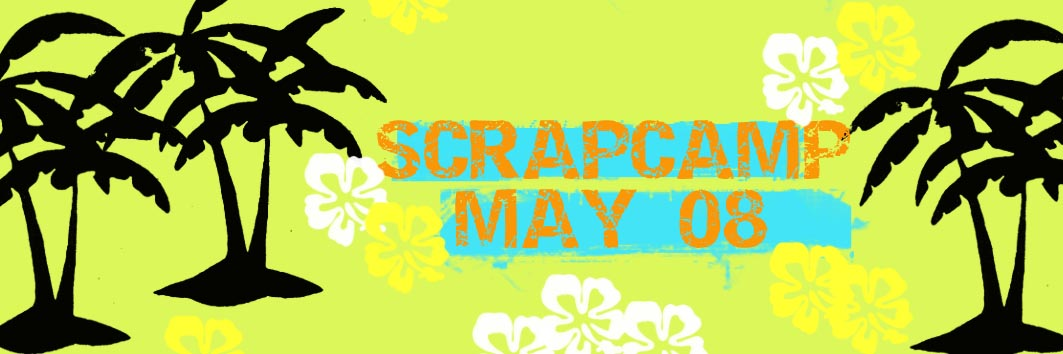 Scrapcamp May 08 banner