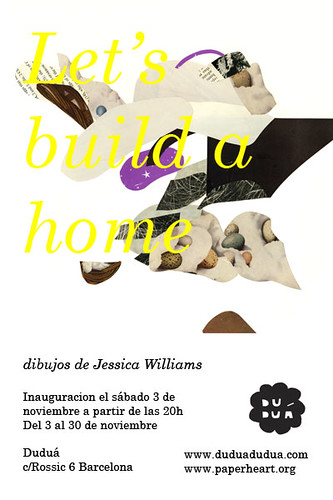 """Let's build a home"" by Jessica Williams at Duduá"