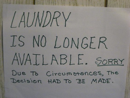 LAUNDRY IS NO LONGER AVAILABLE. SORRY Due to Circumstances, the Decision HAD TO BE MADE.