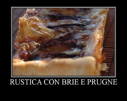 Rustica con Brie e Prugne