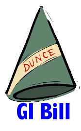 GI Bill earns Dunce Cap
