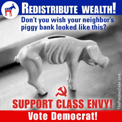 Redistribute Wealth! Vote Democrat!