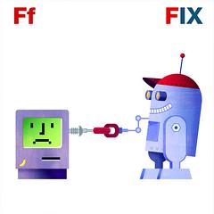F is for Fix (Mark Hammermeister) Tags: illustration photoshop children macintosh book robots abc illustrator alphabet vector sadmac childrensillustration