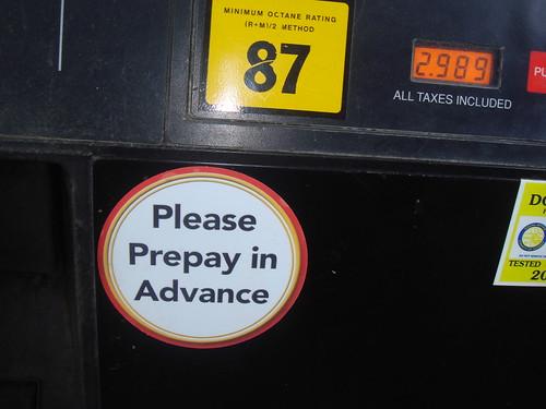 Please prepay in advance.
