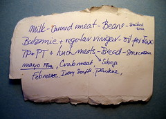 Found: Grocery List (haunted snowfort) Tags: food bread lunch found milk beans nikon lunchmeat meat note list oil vinegar mayo grocerystore grocery discovery groceries find nofrills sourcream sobeys febreeze lunchbag crabmeat grocerylist cannedmeat wwwfoundmagazinecom sacklunch nikoncoolpix4100 ivorysoap balsamie tppt smokedtuna pentene mayoffree regularvinegar