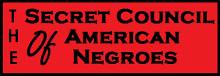 The Secret Council of American Negroes