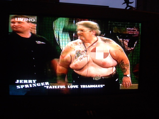 jerry springer girls naked and uncensored