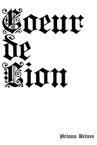 COEUR DE LION REINES MAL-O-MAR PRESS
