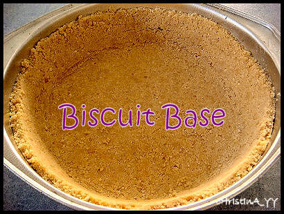 How to Bake a Cheesecake: Biscuit Base