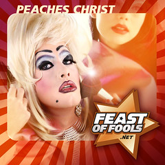 FOFA #685 - Peaches Christ Will Save You - 06.08.08