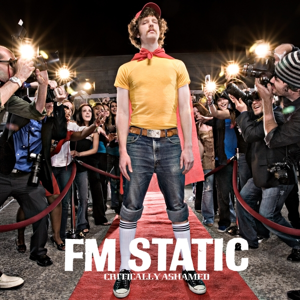 fmStatic-CriticallyAshamed