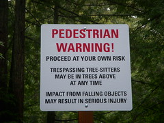 Activist Warning Sign (Si1very) Tags: california trees santacruz signs funny humor protest signage activism warnings activists trespassing ucsc treehuggers ucsantacruz trespassers squatters universityofcalifornia treesitting environmentalactivism disclaimers treesitters environmentalactivists