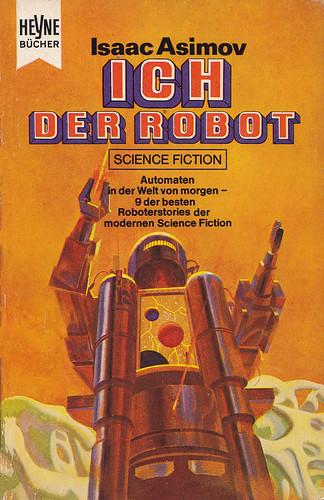 Isaac Asimov / Ich der Roboter