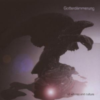 GOTTERDAMMERUNG: Of Whores And Cultures (Strobelight Records 2007)