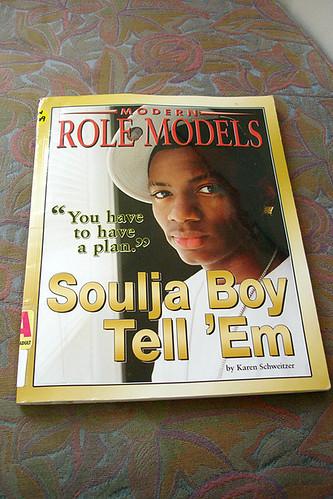 Modern Role Models - Soulja Boy Tell 'Em