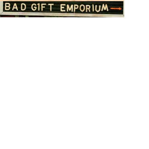 Bad Gift Emporium 2