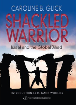 The Shackled Warrior by Caroline Glick (2008)