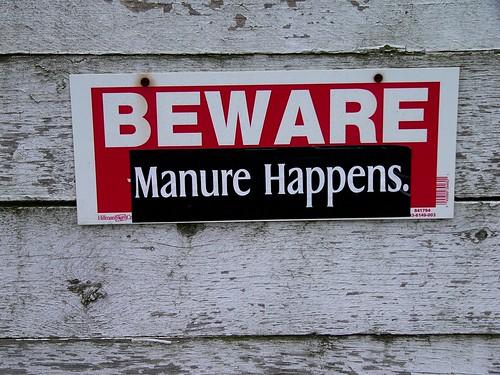 Beware _ Manure happens
