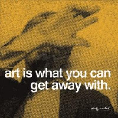 Andy-Warhol-Art-is-what-you-can-get-away-with-135393